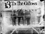 Buy 13 To The Gallows Lyrics CD