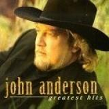 Buy John Anderson - Greatest Hits CD