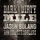 Buy Dark & Dirty Mile CD