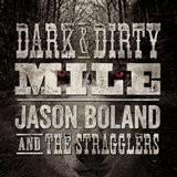 Buy Dark & Dirty Mile CD