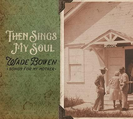 Buy Then Sings My Soul... Songs For My Mother CD