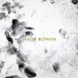 Buy Wade Bowen CD