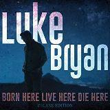 Buy Born Here Live Here Die Here deluxe edition CD