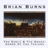 Buy Eagle & the Snake: Songs of the Texians CD