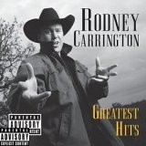 Buy Rodney Carrington - Greatest Hits CD