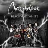 Buy Cherryholmes II: Black and White CD