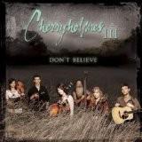 Buy Cherryholmes III: Don't Believe CD