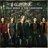 Buy Cole Deggs And The Lonesome CD
