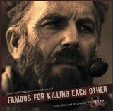 Buy Famous For Killing Each Other CD