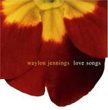 Buy Waylon Jennings: Love Songs CD