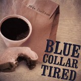 Buy Blue Collar Tired CD