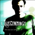 Buy Chris Cummings - Who Says You Can't CD