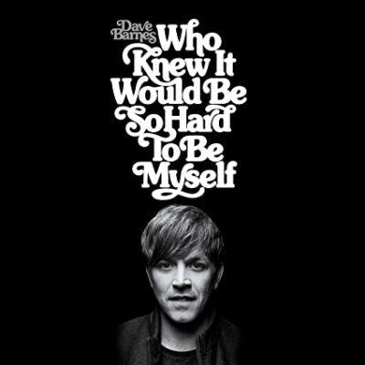 Buy Who Knew It Would Be So Hard To Be Myself CD
