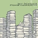 Buy Strange Conversation CD