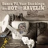 Buy Dance Til Your Stockings Are Hot and Ravelin' CD