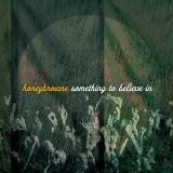 Buy Something to Believe In CD