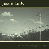Buy When The Money's All Gone CD