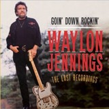 Buy Goin Down Rockin: The Last Recordings CD