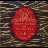 Buy Fresh Water In the Salton Sea CD