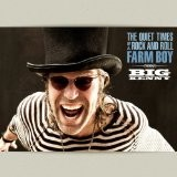 Buy The Quiet Times of a Rock and Roll Farm Boy CD