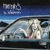 Buy Matt Mays + El Torpedo CD