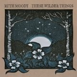 Buy These Wilder Things CD