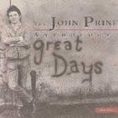 Buy Great Days: The John Prine Anthology CD