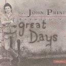 Buy Great Days: The John Prine Anthology CD