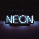 Buy Nothing Shines Like Neon CD