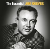 Buy The Essential Jim Reeves CD