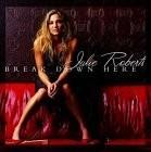 Buy Break Down Here CD