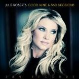 Buy Good Wine & Bad Decisions CD