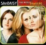 Buy The Whole SheBang CD