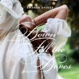 Buy Down Fell the Doves CD