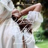 Buy Down Fell the Doves CD
