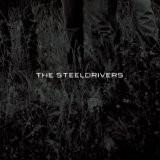 Buy The Steeldrivers CD
