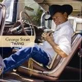 Strait George - Twang