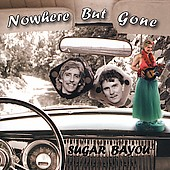 Buy Nowhere But Gone CD
