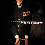 Buy Twenty Twenty - The Essential T Bone Burnett CD