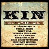 Buy KIN: Songs by Mary Karr & Rodney Crowell CD