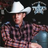 Buy A Texas Cafe CD