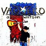 Buy Vaquero CD