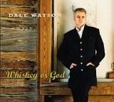 Buy Whiskey or God CD
