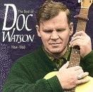Buy The Best Of Doc Watson CD
