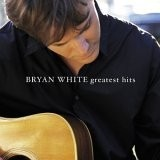 Buy Bryan White - Greatest Hits CD