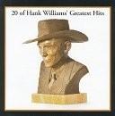 Buy 20 of Hank Williams' Greatest Hits CD