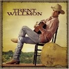 Buy Trent Willmon CD