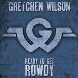 Buy Ready To Get Rowdy CD