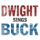 Buy Dwight Sings Buck CD